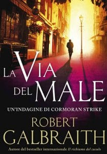 La via del male. Cormoran Strike #3