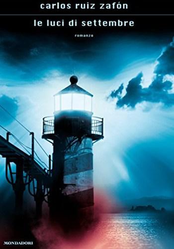 luci-di-settembre,-Le---Carlos-Ruiz-Zafon