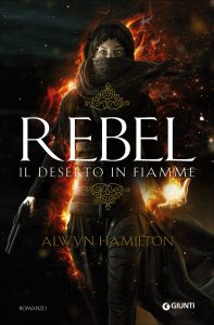 rebel: il deserto in fiamme