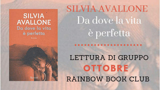 Rainbow Book Club | Da dove la vita è perfetta