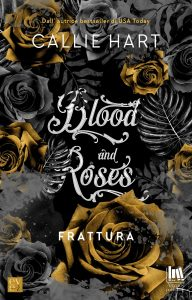 Frattura. Blood & Roses #2