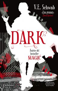 Dark. Shades of Magic #3